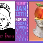 Live+Music+at+The+Plus%3A+The+Dirty+Pretty+and+Raptor+Octavius